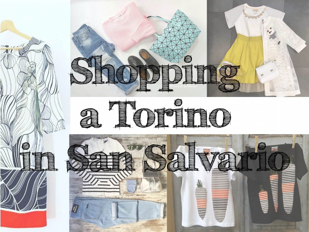 http://torinofashionbloggers.com/wp-content/uploads/2016/05/negozi-torino-san-salvario