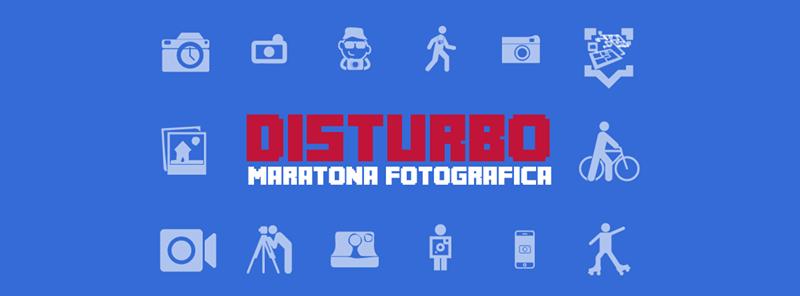 DISTURbo maratona fotografica