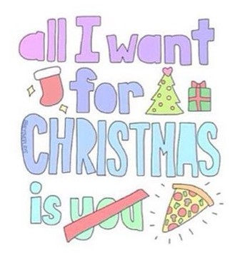 all i want for xmas pizza