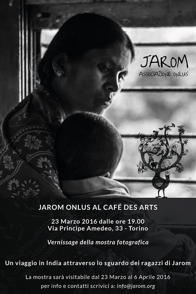 Jarom Onlus al Café des Arts mostra eventi Torino India