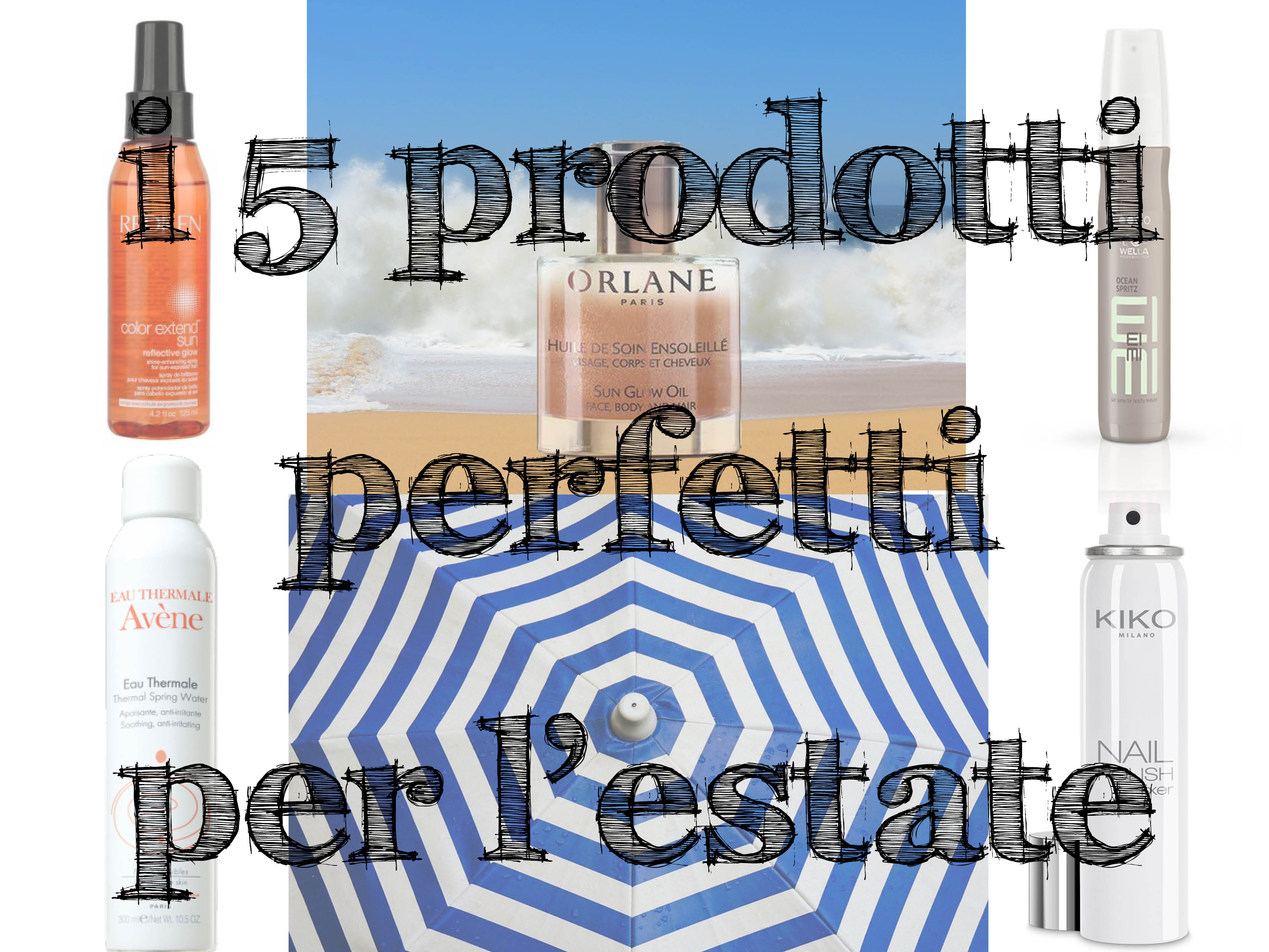 5 prodotti perfetti per l'estate
