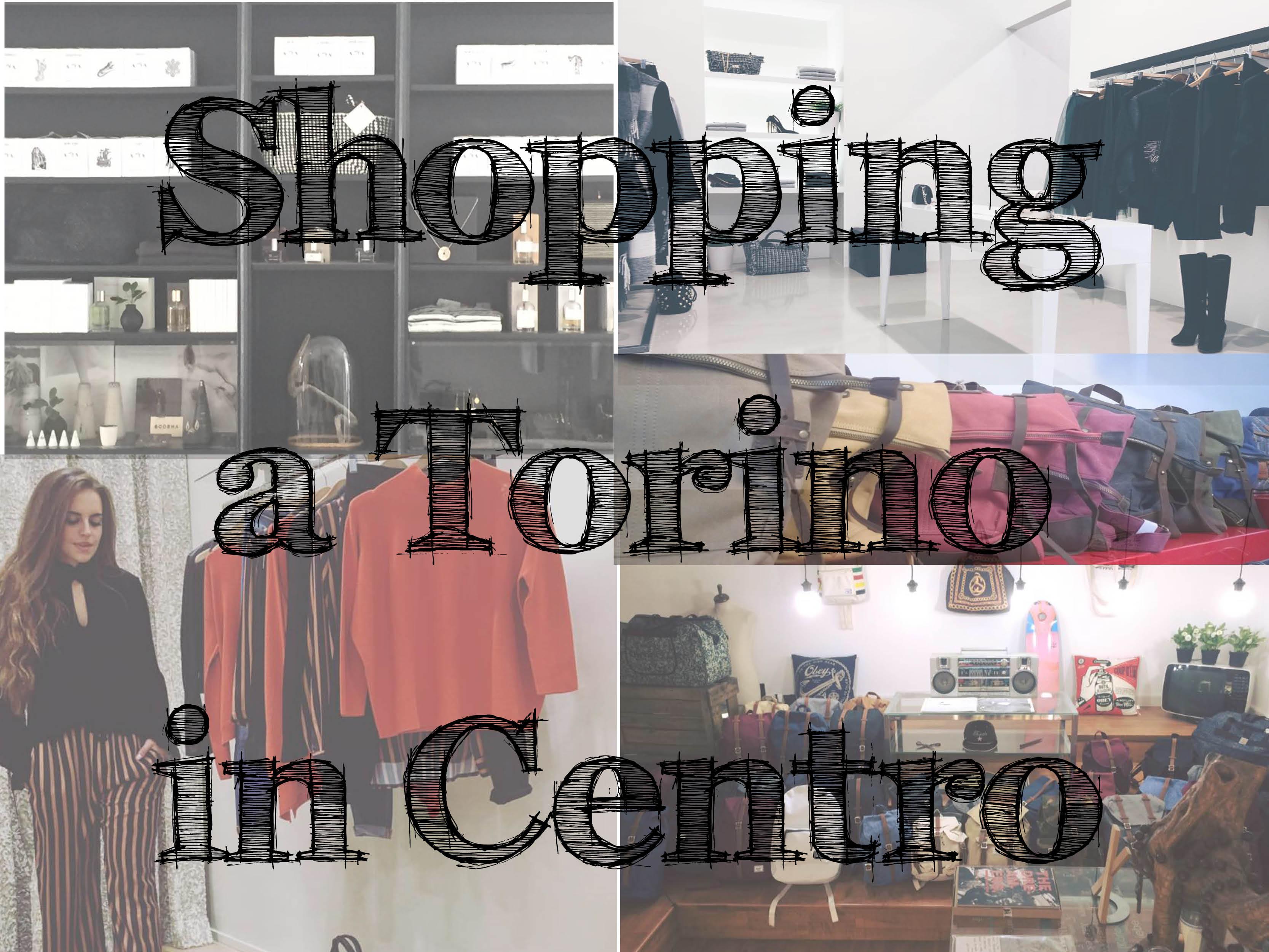 Shopping a torino: 5 negozi del centro u2013 torino fashion bloggers